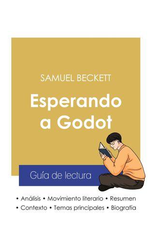 Guía de lectura Esperando a Godot de Samuel Beckett (análisis literario de referencia y resumen completo)