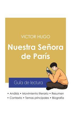 Guía de lectura Nuestra Señora de París de Victor Hugo (análisis literario de referencia y resumen completo)