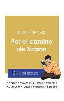 Guía de lectura Por el camino de Swann de Marcel Proust (análisis literario de referencia y resumen completo)