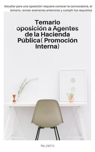 Guía- Temario oposición a Agentes de la Hacienda Pública( Promoción Interna)