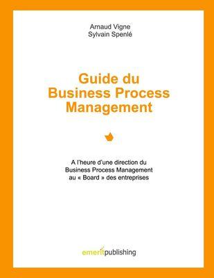 Guide du Business Process Management