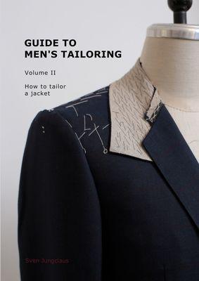 Guide to men's tailoring, Volume 2