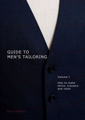 Guide to men's tailoring, Volume I