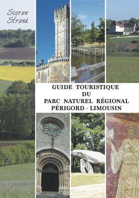 Guide touristique du Parc Naturel Régional Périgord-Limousin