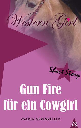 Gun Fire für ein Cowgirl