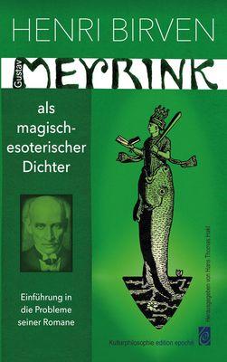 Gustav Meyrink als magisch-esoterischer Dichter