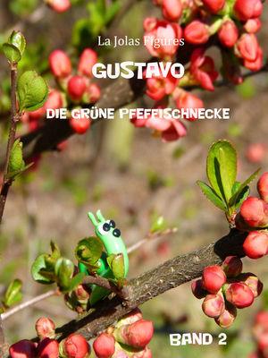 Gustavo, die grüne Pfeffischnecke
