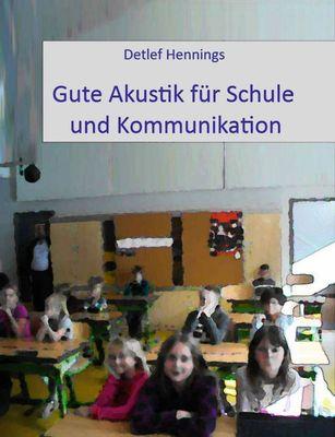 Gute Akustík für Schule und Kommunikation