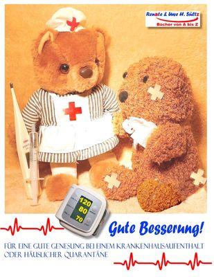 GUTE BESSERUNG - Für eine gute Genesung bei einem Krankenhausaufenthalt oder häuslicher Quarantäne