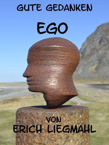 Gute Gedanken: Ego