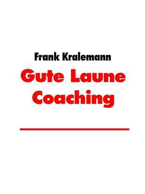 Gute Laune Coaching