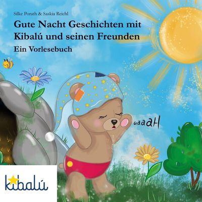 Gute Nacht Geschichten mit Kibalú und seinen Freunden