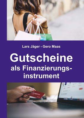 Gutscheine als Finanzierungsinstrument
