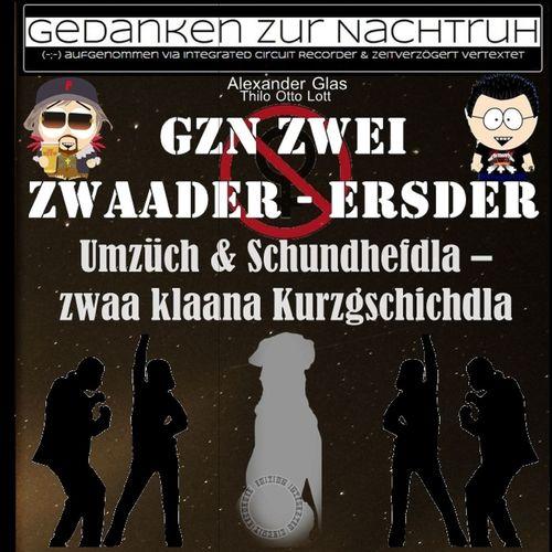 GzN Zwei: Zwaader - Ersder