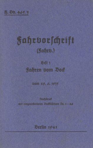 H.Dv. 465/3 Fahrvorschrift - Heft 3 - Fahren vom Bock