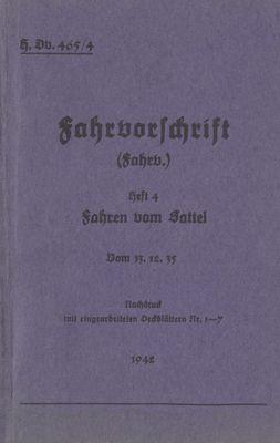 H.Dv. 465/4 Fahrvorschrift - Heft 4 - Fahren vom Sattel