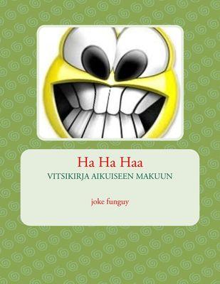 Ha Ha Haa