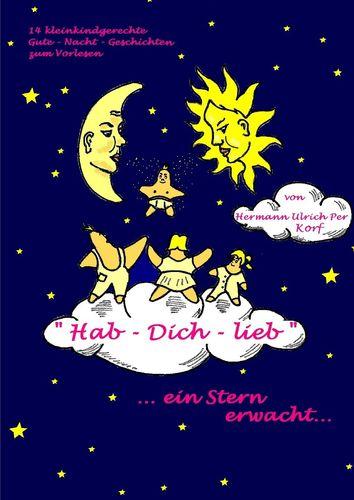 """""""Hab-Dich-lieb""""  ein Stern erwacht"""
