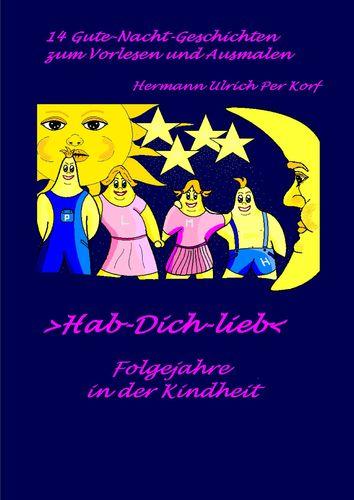 >Hab-Dich-lieb< - Folgejahre in der Kindheit