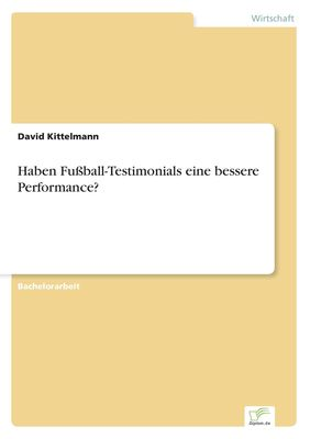 Haben Fußball-Testimonials eine bessere Performance?