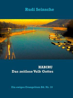 HABIRU - Das zeitlose Volk Gottes