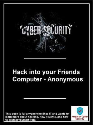 Hack into your Friends Computer