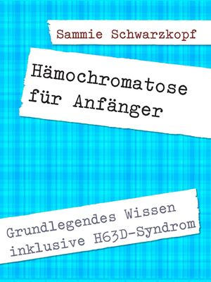 Hämochromatose für Anfänger