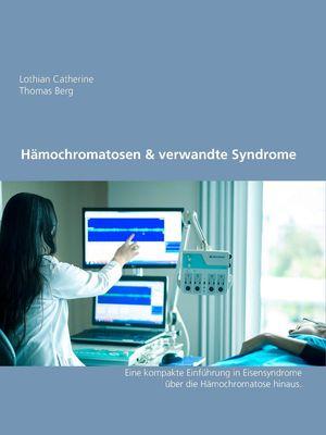 Hämochromatosen & verwandte Syndrome