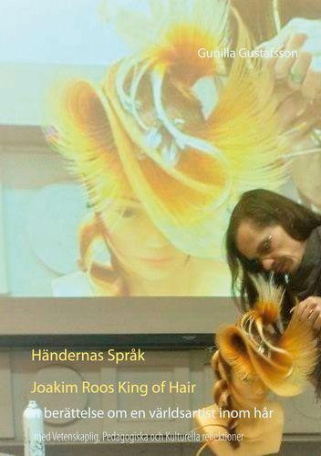 Händernas Språk   Joakim Roos  King of Hair