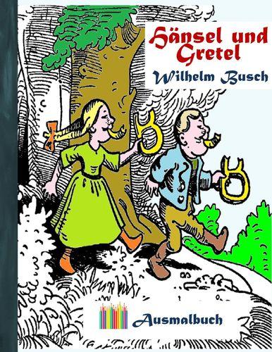 Hänsel und Gretel (Ausmalbuch)