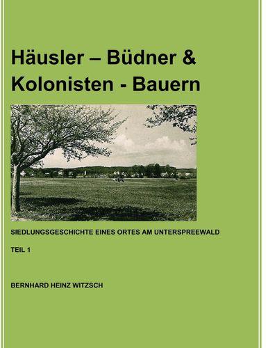 Häusler - Büdner & Kolonisten - Bauern