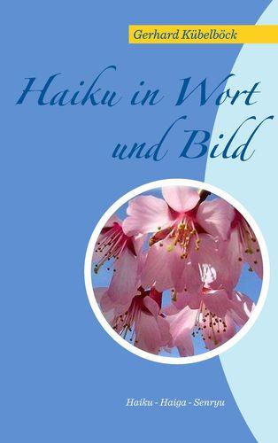 Haiku in Wort und Bild