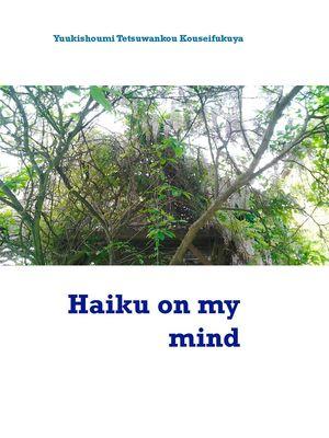 Haiku on my mind