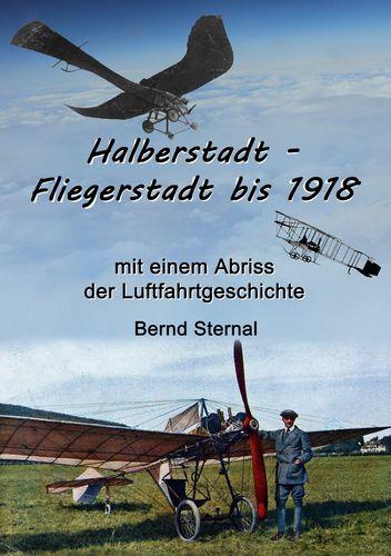 Halberstadt - Fliegerstadt bis 1918