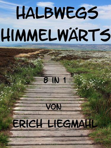 Halbwegs Himmelwärts