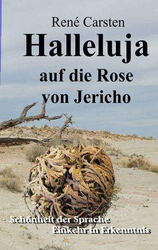 Halleluja auf die Rose von Jericho