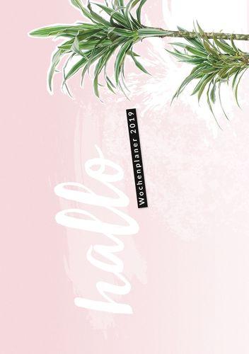 Hallo 2019 - der #nurwasichmag Wochenplaner mit Palmen Cover