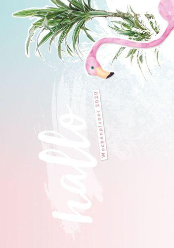 Hallo 2020 - der #nurwasichmag Wochenplaner mit Flamingo Cover