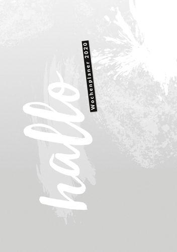 Hallo 2020 - der #nurwasichmag Wochenplaner mit grauem Cover