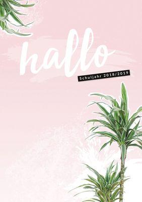 Hallo Schuljahr 2018/2019 - der #nurwasichmag-Planer für die Schule mit Palmen-Cover