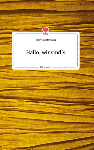 Hallo, wir sind's. Life is a Story - story.one