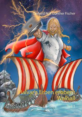 Halvar's Erben erobern Wallhall