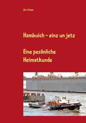 Hambuich - einz un jetz