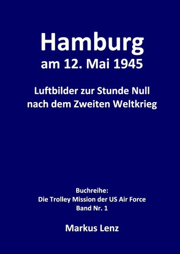 Hamburg am 12. Mai 1945