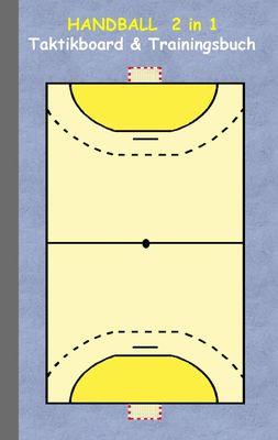 Handball  2 in 1 Taktikboard und Trainingsbuch