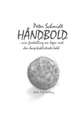 Håndbold - min fortælling om legen med den harpiksklistrede bold
