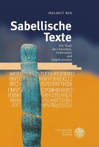 Handbuch der italischen Dialekte / Band V: Sabellische Texte. Die Texte des Oskischen, Umbrischen und Südpikenischen
