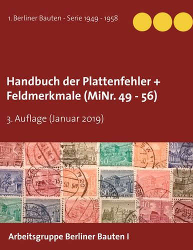 Handbuch der Plattenfehler + Feldmerkmale (MiNr. 49 - 56)