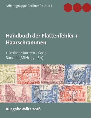 Handbuch der Plattenfehler + Haarschrammen (MiNr. 57 -60)
