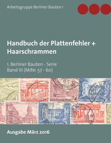 Handbuch der Plattenfehler + Haarschrammen (MiNr. 57 - 60)